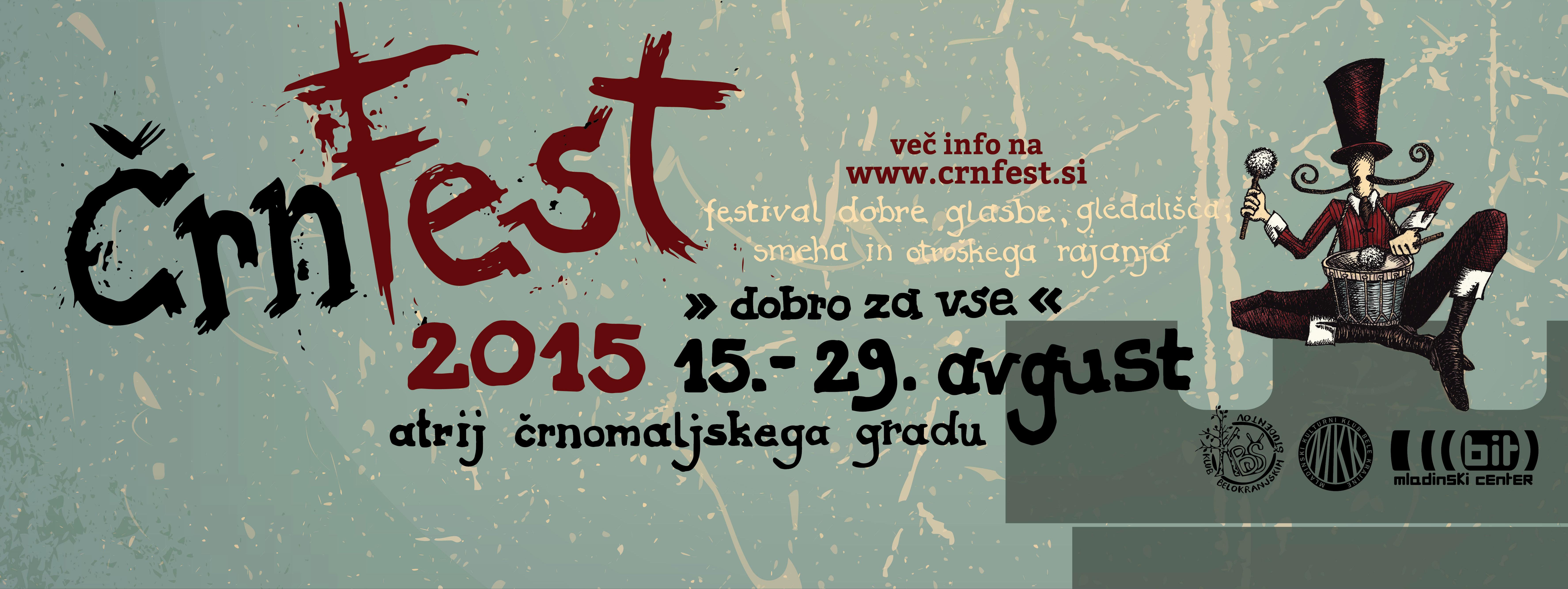ČRNFEST – festival dobre glasbe, gledališča, smeha in otroškega rajanja